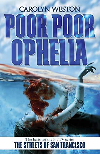 9781941298497: Poor Poor Ophelia (The Krug & Kellog Thriller Series)