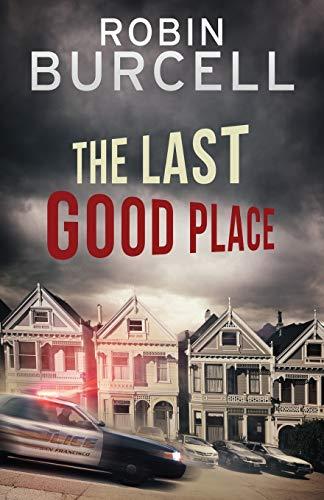 9781941298855: The Last Good Place (Krug & Kellog Thriller)