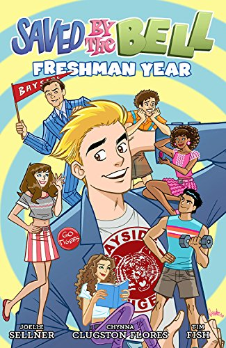 9781941302187: Saved By The Bell: Freshman Year
