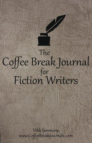 9781941303009: The Coffee Break Journal for Fiction Writers (Coffee Break Journals) (Volume 1)