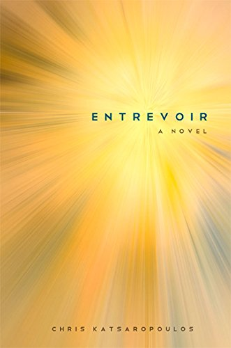 Entrevoir: Katsaropoulos, Chris