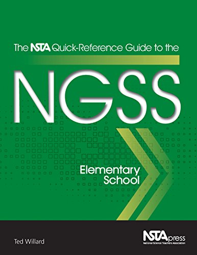 The NSTA Quick-Reference Guide to the NGSS, Elementary School - PB354X1 (The NSTA Quick Reference ...