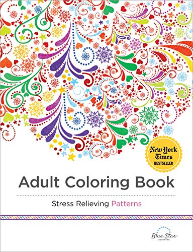 Adult Coloring Book: Stress Relieving Patterns: Adult Coloring Book