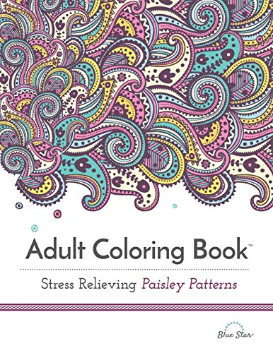 9781941325148: Adult Coloring Book: Stress Relieving Paisley Patterns