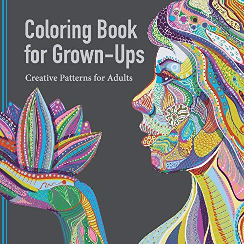 9781941325162 Coloring Book For Grown Ups Creative Patterns