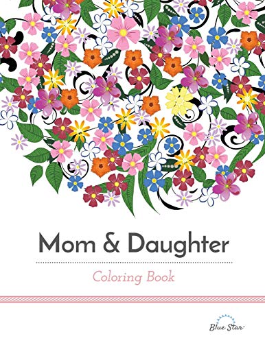 mom daughter coloring book by coloring blue star blue star