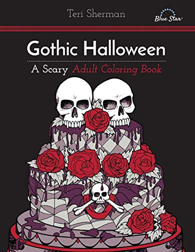 9781941325445: Gothic Halloween: A Scary Adult Coloring Book