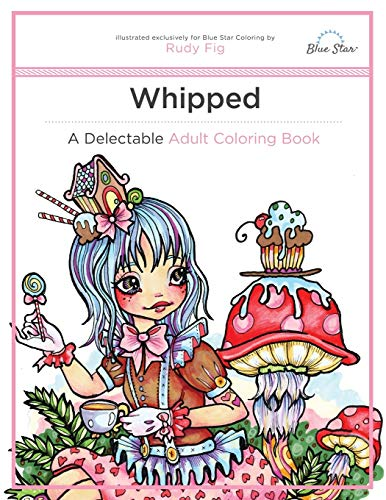 9781941325568: Whipped: A Delectable Adult Coloring Book