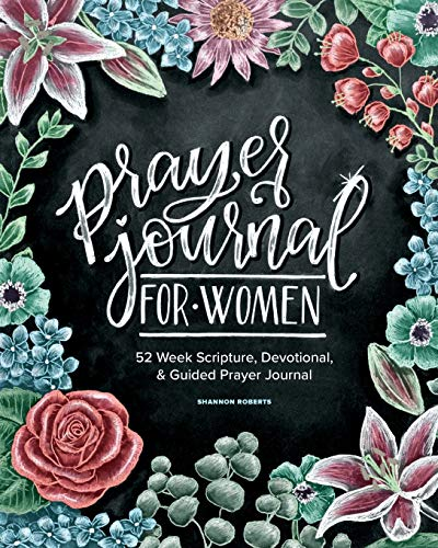 9781941325827: Prayer Journal for Women: 52 Week Scripture, Devotional & Guided Prayer Journal