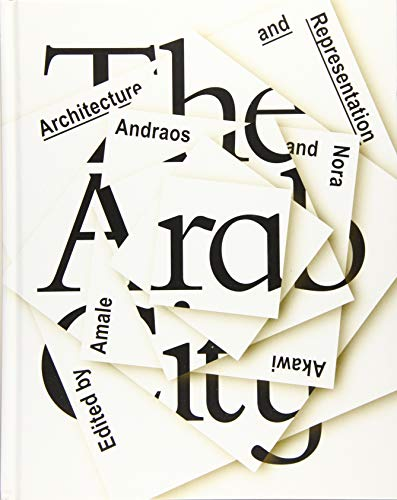 9781941332146: The Arab City: Architecture and Representation