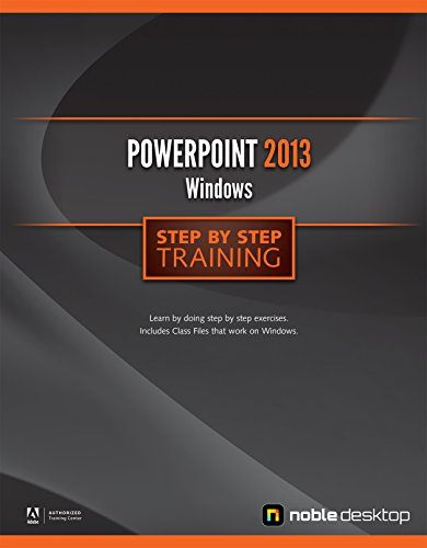 9781941333013: PowerPoint 2013 for Windows Step by Step Training