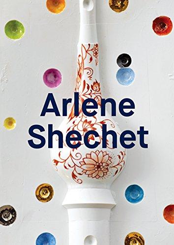 Arlene Shechet: Meissen Recast (Hardcover): Dominic Molon