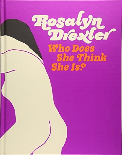 9781941366097: Rosalyn Drexler: Who Does She Think She Is?