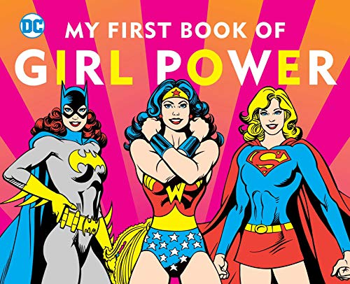 My First Book of Girl Power (DC Super Heroes)
