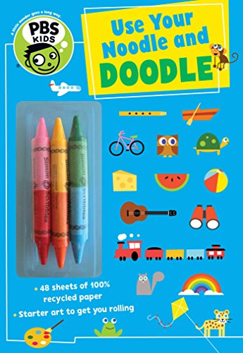 Use Your Noodle and Doodle [With 3 Crayons] (PBS Kids)
