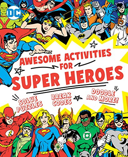 Awesome Activities for Super Heroes (DC Super Heroes): Sarah Parvis