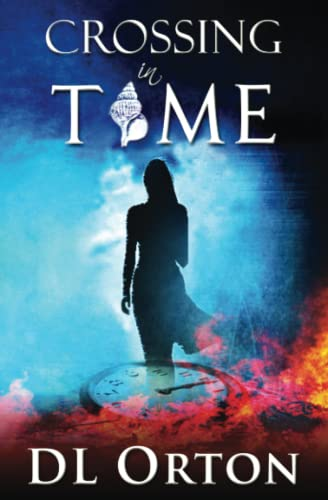 9781941368015: Crossing In Time (Between Two Evils) (Volume 1)