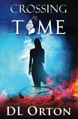 9781941368145: Crossing In Time: 2nd Edition (Between Two Evils) (Volume 1)