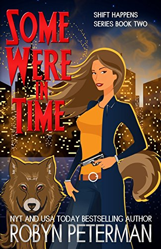 9781941377048: Some Were in Time: Shift Happens Book 2 (Volume 2)