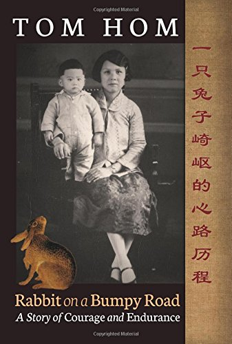 Tom Hom: Rabbit on a Bumpy Road: Hom, Tom