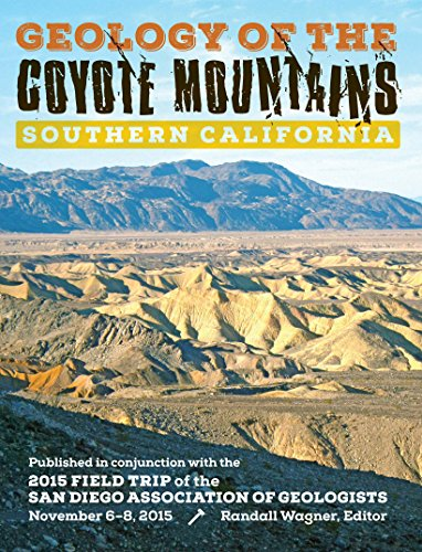 9781941384213: Geology of the Coyote Mountains, Southern California