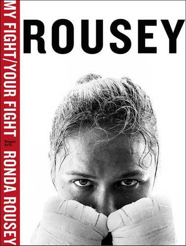My Fight / Your Fight: Ronda Rousey