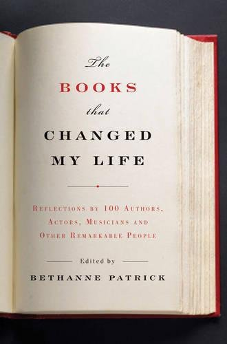 9781941393659: The Books That Changed My Life: Reflections by 100 Authors, Actors, Musicians, and Other Remarkable People