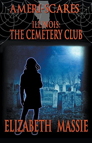 9781941408636: Ameri-Scares: Illinois: The Cemetery Club