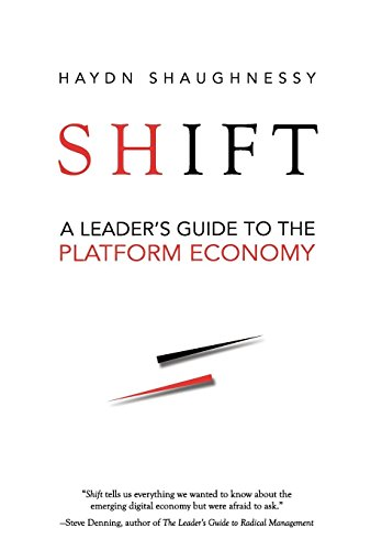 9781941420096: Shift: A Leader's Guide to the Platform Economy