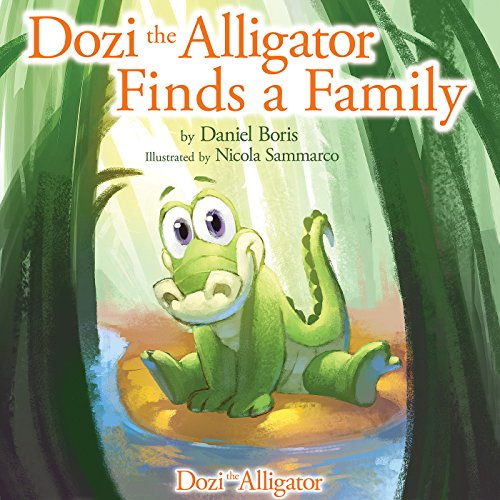 9781941437568: Dozi the Alligator Finds a Family