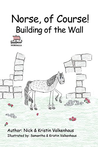 Norse, of Course!: Building of the Wall: Nick & Kristin Valkenhaus