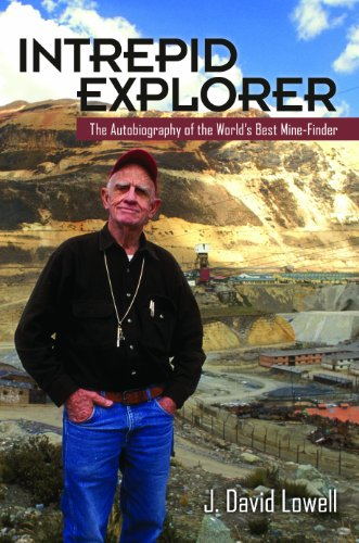 9781941451007: Intrepid Explorer: The Autobiography of the World's Best Mine Finder