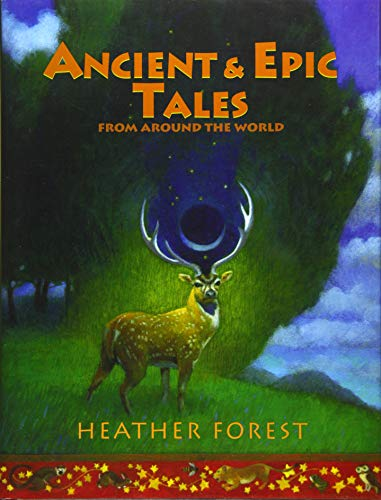 9781941460351: Ancient and Epic Tales: From Around the World