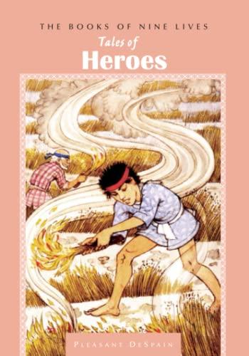 9781941460382: Tales of Heroes