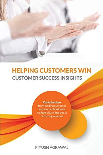 9781941478974: Helping Customers Win: Customer Success Insights