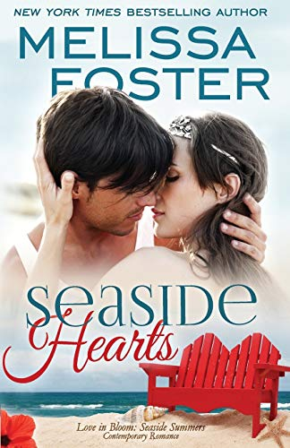 9781941480038: Seaside Hearts (Love in Bloom: Seaside Summers, Book 2) Contemporary Romance (Volume 19)