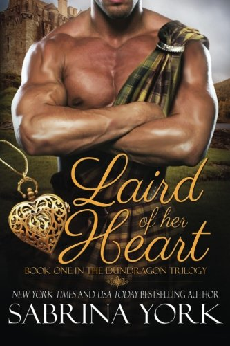 9781941497210: Laird of her Heart (Dundragon Time Travel Trilogy) (Volume 1)