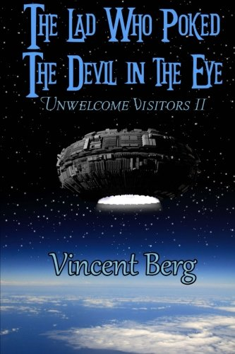 9781941498088: The Lad Who Poked the Devil in the Eye (Unwelcome Visitors) (Volume 2)