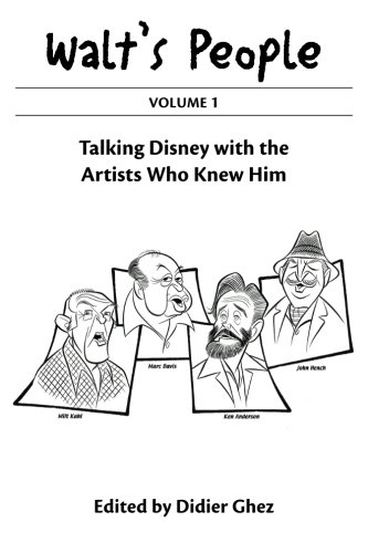 9781941500019: Walt's People: Volume 1: Talking Disney with the Artists Who Knew Him