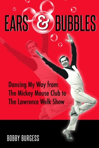 Ears & Bubbles: Dancing My Way from: Burgess, Bobby