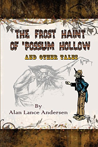 9781941500767: The Frost Haint of 'Possum Hollow and Other Tales