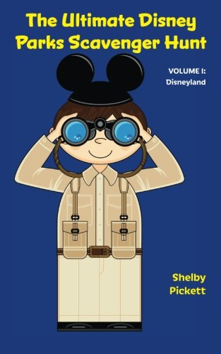 9781941500811: The Ultimate Disney Parks Scavenger Hunt: Volume I - Disneyland (Volume 1)