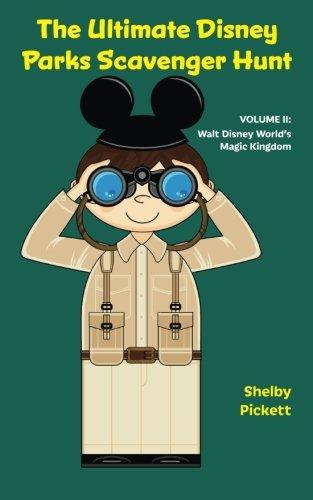 9781941500828: The Ultimate Disney Parks Scavenger Hunt: Volume II - Walt Disney World's Magic Kingdom (Volume 2)