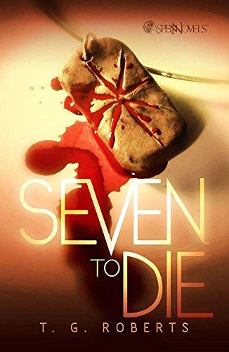 Seven To Die Prose Novel: Roberts, T.G.