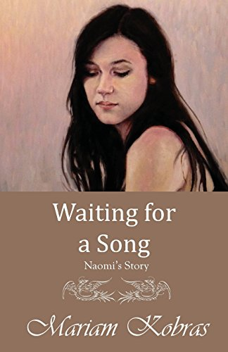 Waiting for a Song, Naomi's Story (Stone Trilogy, Prequel): Mariam Kobras