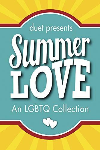 Summer Love: Ash, Ella J.; Blackburn, Rachel; Coulter, H.J.; Hanlin, Caroline; Ingold, Suzey; Leigh...