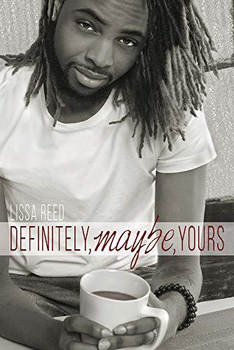 9781941530405: Definitely, Maybe, Yours