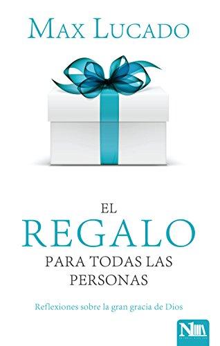 9781941538272: El regalo para todas las personas: Reflexiones sobre la gran gracia de Dios (Spanish Edition)