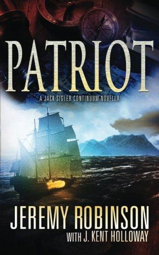 9781941539101: Patriot (A Jack Sigler Continuum Novella) (Volume 2)
