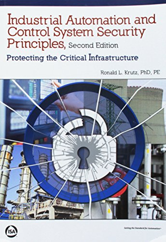 9781941546826: Industrial Automation and Control System Security Principles